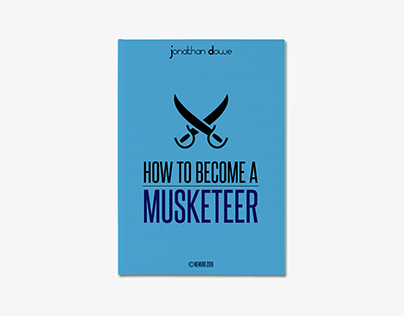Book Cover - How To Become A Musketeer