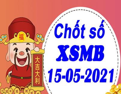 Dự đoán KQXS miền Bắc chính xác nhất 15/5/2021 T7