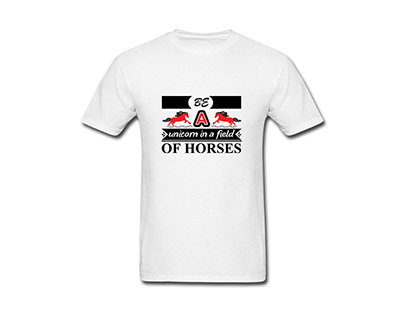 be a unicorn in a field of horses t shirt design