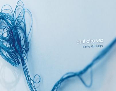 Azul otra vez_CD_Sofía Quiroga