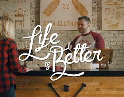 Life Is Better // 2019 Pilot
