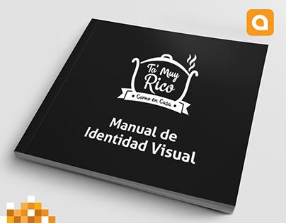 Ta' Muy Rico | Diseño de Manual de Identidad Visual