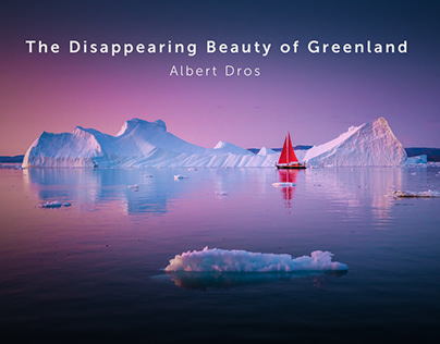 The Disappearing Beauty of Greenland