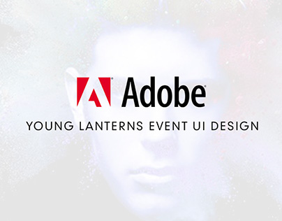 Adobe Young Lanterns UI /UX Design