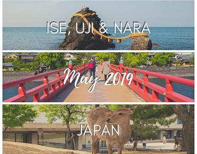 Ise, Uji & Nara, Japan - May 2019