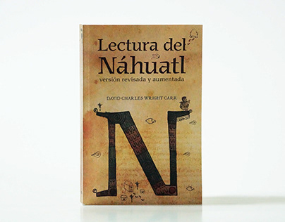 Lectura del Náhuatl (Versión revisada y aumentada)