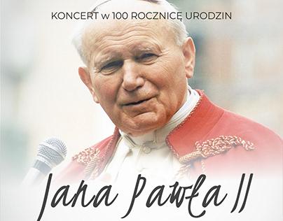 Koncert w 100 rocznicę urodzin św. Jana Pawła II