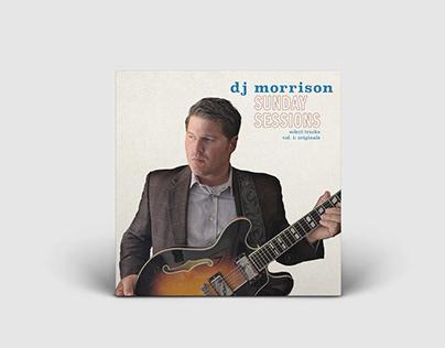 "DJ Morrison's ""Sunday Sessions, Select Tracks, Vol: 1"""