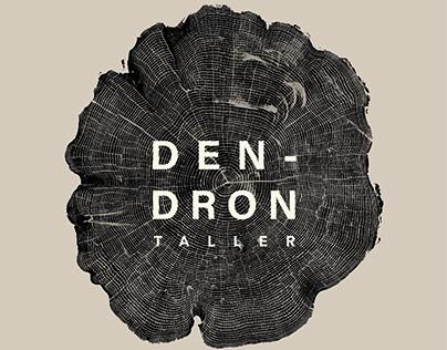 Dendron Taller