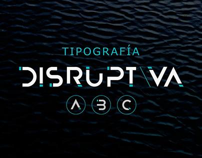 Tipografía Disruptiva