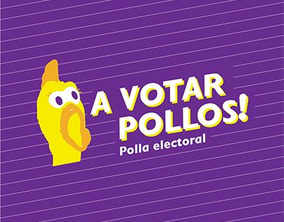 ¡A votar, pollos!