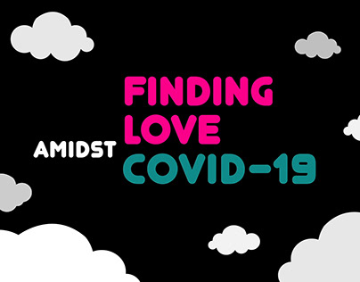 Finding Love Amidst COVID-19