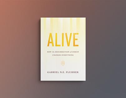 Alive by Gabriel Fluhler