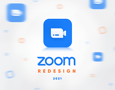 Zoom Redesign 2021