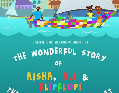 The Wonderful Story of Aisha, Ali and Flipflopi