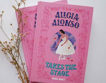 Rebel Girls - Alicia Alonso Takes The Stage