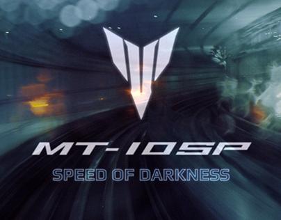 MT-10SP Speed of Darkness