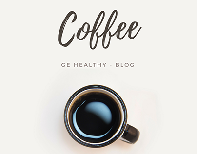 GE Healthyme - Blog about Coffee
