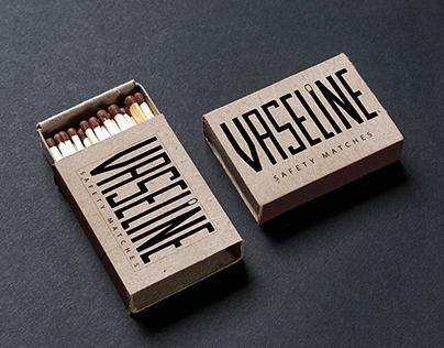Vaseline - Safety Matchsticks Visual Identity