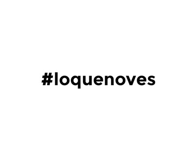 #loquenoves campaign