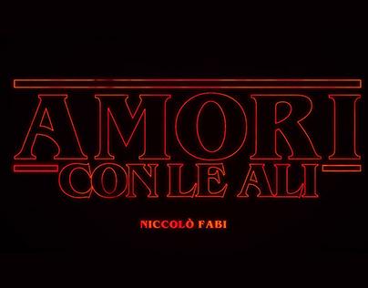 Amori Con Le Ali x Stranger Things