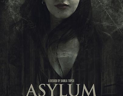 Asylum Poster Design By Damla Topcu