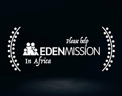 Eden Mission Documentary