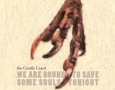 "The Gentle Guest ""We Are Bound to Save Some Souls..."""
