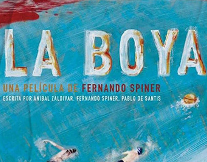 La Boya_ Una Película de Fernanda Spiner