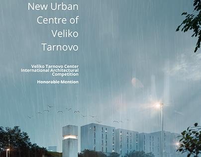 New Urban Cenre of Veliko Tarnovo
