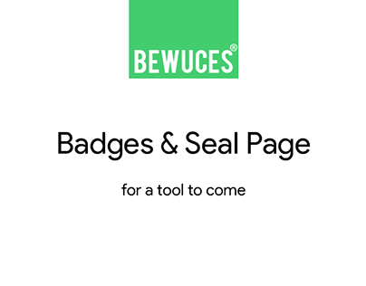 Badges & Seal Page / Bewuces