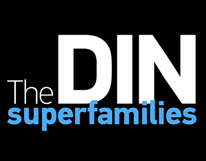 The DIN typeface superfamilies