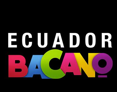 Campaña Digital MINTUR - Ecuador Bacano