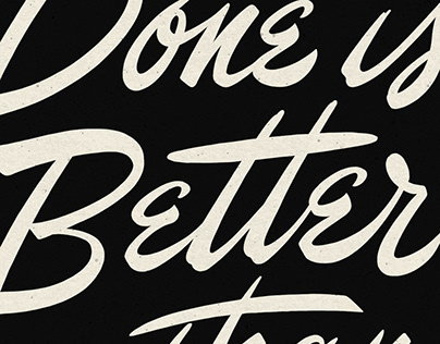 LETTERING / Done is Better than Perfect