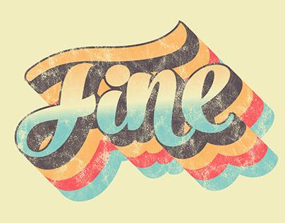 """""""Fine"""" Retro Typography Work"""