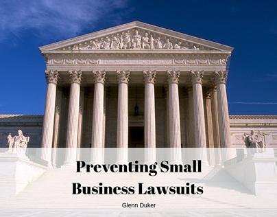 Preventing Small Business Lawsuits- Glenn Duker