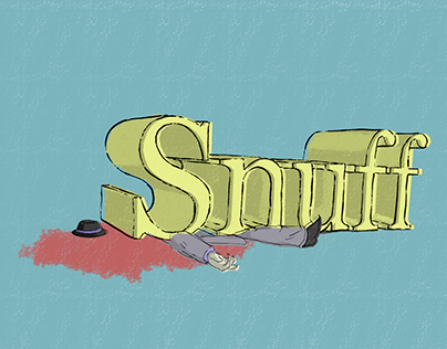 """Title sequence:""""Snuff"""""""