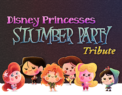 Disney Princesses SLUMBER PARTY Tribute
