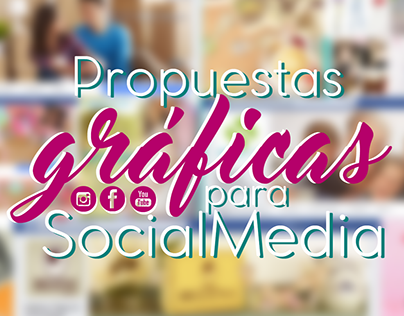 Graphic proposals for Social Media