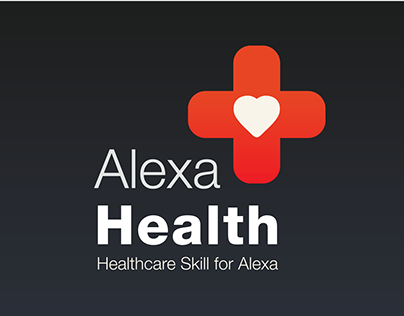 Alexa Health | Skill Concept for Amazon Alexa