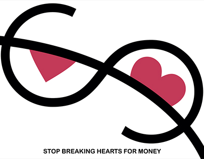 Stop Breaking Hearts for Money