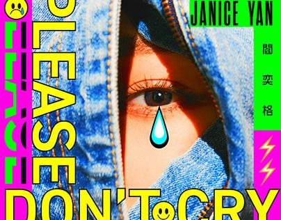 閻奕格 Janice Yan|Please don't cry