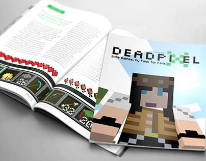 Deadpixel Fanzine, Indie Games by Fans for Fans