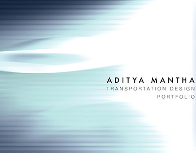 Portfolio- Transportation Design- Aditya Mantha