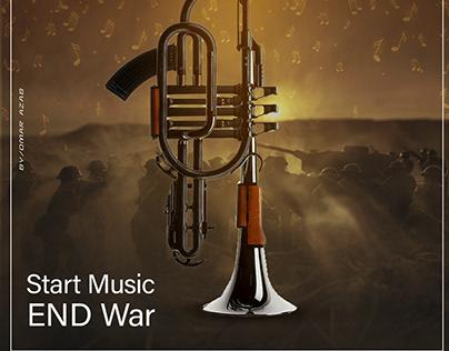 Start Music , End War