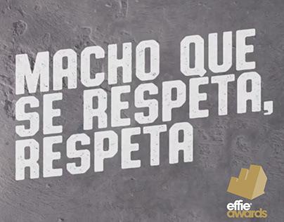 Macho que se respeta, respeta / Holcim Fuerte