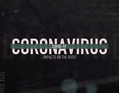 Coronavirus: Impacts on The Body