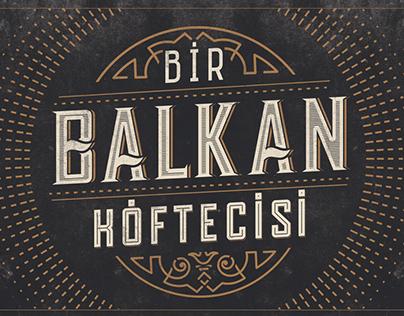 """Somunarası """"Bir Balkan Köftecisi"""""""