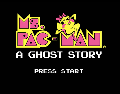 Ms. Pac Man: A Ghost Story
