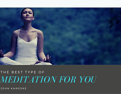 The Best Type Of Meditation For You
